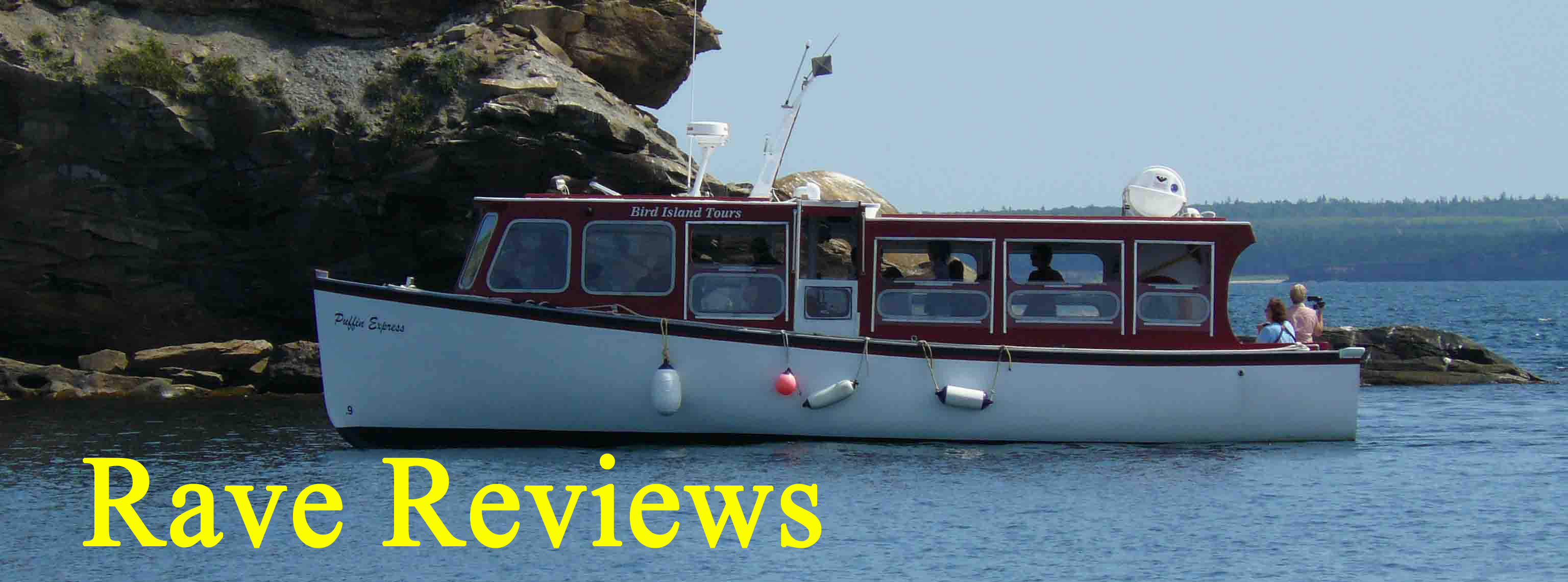 Our Boat the Puffin Express at the islands & our Rave Reviews